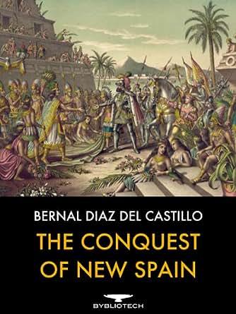 HIST221 Study Guide for Bernal Díaz del Castillo's True ...