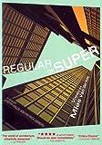 Regular or Super - Views on Mies van der Rohe