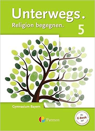Unterwegs. Religion begegnen. 5