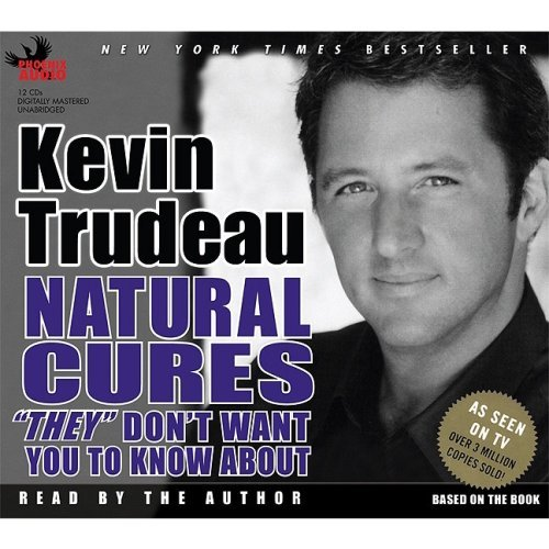 Natural Cures ''They'' Don't Want You to Know about (Audio CD) by Unabridged edition