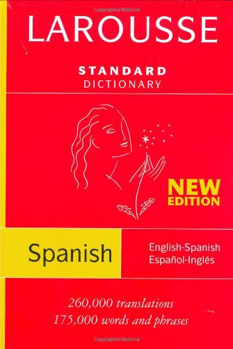 Larousse Standard Dictionary: Spanish-/English/English-Spanish