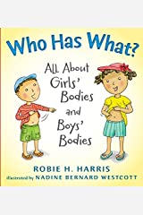 Who Has What?: All About Girls' Bodies and Boys' Bodies Hardcover