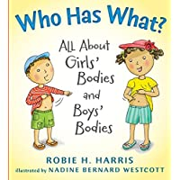 Who Has What?: All About Girls' Bodies A