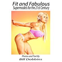 Fit and Fabulous: Supermodels for the 21st Century