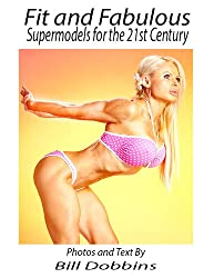 Fit and Fabulous: Supermodels for the 21st Century (English Edition)