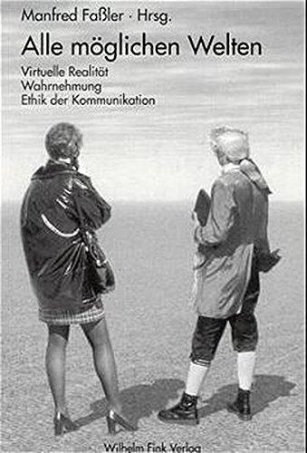 Alle möglichen Welten Broschiert – 1. Januar 1999 Manfred Faßler Alle möglichen Welten Verlag Wilhelm Fink 3770533712