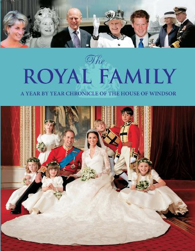 The Royal Family: A Year By Year Chronicle of the House of (British Royal Seal)