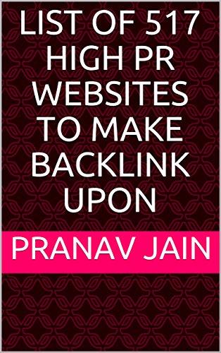 List of 517 high PR websites to make backlink upon