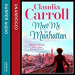 Meet Me in Manhattan | Claudia Carroll