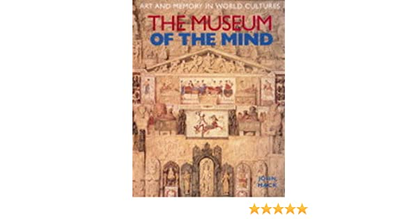 Amazon com: The Museum of the Mind: Art and Memory in World