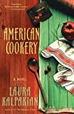img - for American Cookery: A Novel book / textbook / text book