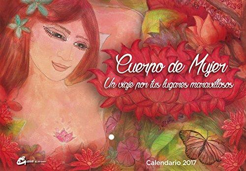 Cuerpo de mujer - Calendario 2017 (Spanish Edition)