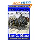 1853 Cavalry Quest for a Southwest Railroad Route (Facts and Legends of the Village of Palm Springs)