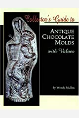 Collector's Guide to Antique Chocolate Molds With Values