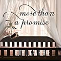 More than a Promise Audiobook by Ruth Logan Herne Narrated by Therese McLaughlin