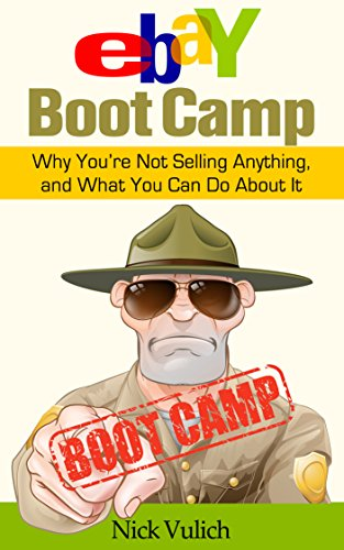 eBay Boot Camp: Why You're Not Selling Anything, and What You Can Do About - It Online Return