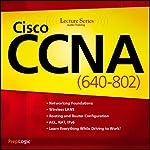 Cisco CCNA (640-802) Lecture Series |  PrepLogic