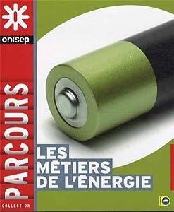 """Afficher """"Les métiers de l'énergie"""""""
