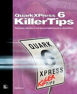 quarkxpress 6 killer tips warren eda