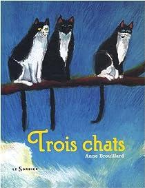Trois chats par Brouillard