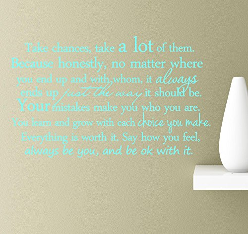 #2 Take chances take a lot of them because honestly no matter where you end up and with whom it always ends up just the way it should be wall art quotes sayings vinyl decals home inspirational love bible sticker (Mint)