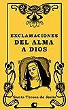 Exclamaciones del alma a Dios (Spanish Edition)