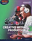 img - for Btec Level 3 National Creative Media Production. Student Book (Level 3 BTEC National Creative Media Production) book / textbook / text book