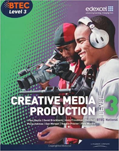 BTEC Level 3 National Creative Media Production Student Book (Level 3 BTEC National Creative Media Production)
