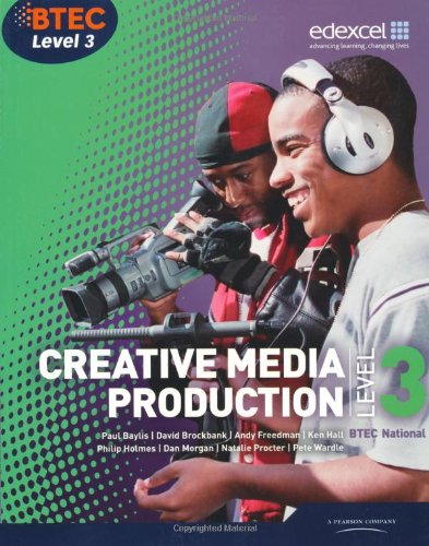 Btec Level 3 National Creative Media Production. Student Book
