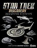 Star Trek: Designing Starships Volume 4: Discovery