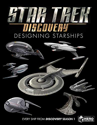 Star Trek. Designing Starships Vl 4 Discovery por Ben Robinson