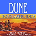 Dune: House Atreides: House Trilogy, Book 1 Audiobook by Brian Herbert, Kevin J. Anderson Narrated by Scott Brick