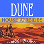 Dune: House Atreides: House Trilogy, Book 1 | Brian Herbert,Kevin J. Anderson
