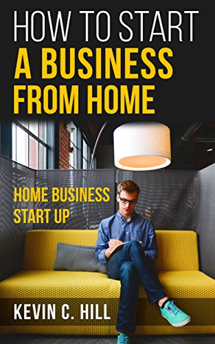 Amazon Com Home Business Start Up How To Start A Business From