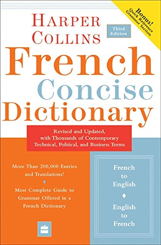 French Concise Dictionary - Collins French Concise Dictionary, 3e (HarperCollins Concise Dictionary) (English and French Edition)