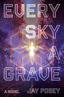Book Cover: Every Sky a Grave: A Novel