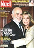 Paris Match Magazine. Nov. 5, 1998. No. 2580. Mouna Ayoub, Hussein and Noor of Jordan, Christine Deviers-Joncours, plus much more. French language. (PARIS MATCH)