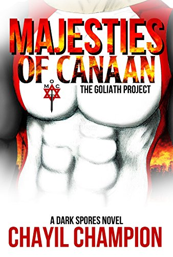Majesties of Canaan: The Goliath Project (A Dark Spores Novel Book 2) (A Dark Champion compare prices)