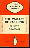 The Wallet of Kai Lung, Ernest Bramah, 0929491009