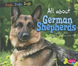 All about German Shepherds, Erika L. Shores, 1429687258