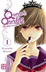 Queen's Quality, tome 1 par Motomi