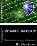 Download Cpanel Backup V2.0 - Methods In Step By Step Easy To Follow Instructions PDF