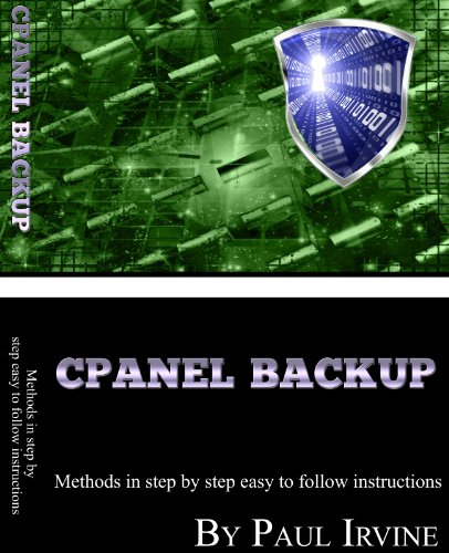 Cpanel Backup V2.0 - Methods In Step By Step Easy To Follow Instructions PDF