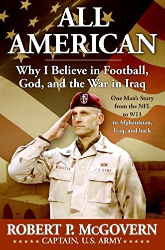All American: Why I Believe in Football, God, and the War in Iraq pdf epub