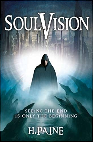 Book Soulvision: Seeing the End is Only the Beginning
