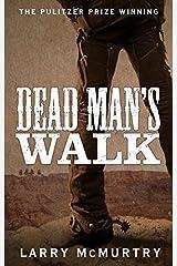 Dead Man's Walk by Larry McMurtry(2015-02-12) Paperback