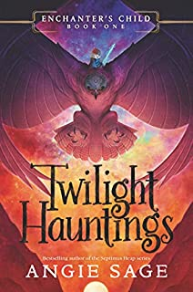 Book Cover: Enchanter's Child, Book One: Twilight Hauntings