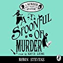 A Spoonful of Murder: A Murder Most Unladylike Mystery Audiobook by Robin Stevens Narrated by Katie Leung
