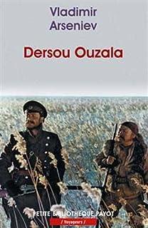 Dersou Ouzala : la Taïga de l'Oussouri, Arséniev, Vladimir