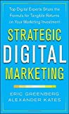 img - for Strategic Digital Marketing: Top Digital Experts Share the Formula for Tangible Returns on Your Marketing Investment book / textbook / text book